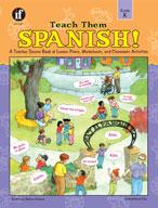 Teach Them Spanish! Kindergarten