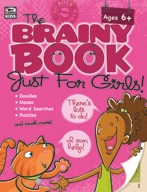 The Brainy Book Just for Girls!