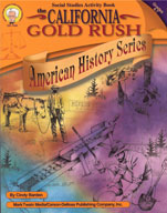 The California Gold Rush by Mark Twain Media