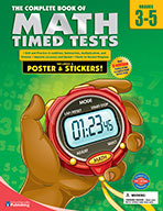 The Complete Book Of Math Timed Tests, Grades 3 - 5