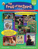 The Fruit Of The Spirit, Grades 4 - 6