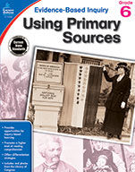 Using Primary Sources, Grade 6