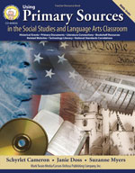 Using Primary Sources in the Social Studies and Language Arts Classrooms by Mark Twain Media