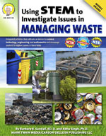 Using STEM to Investigate Issues in Managing Waste by Mark Twain Media