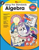 Using the Standards: Algebra, Grade 3