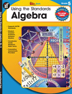 Using the Standards: Algebra, Grade 5