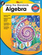 Using the Standards: Algebra, Kindergarten