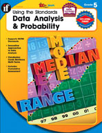 Using the Standards - Data Analysis and Probability