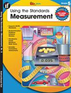 Using the Standards: Measurement, Grade 5