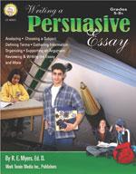 Writing a Persuasive Essay by Mark Twain Media