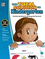 Your Total Solution For Kindergarten, K (ebook)