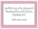 CSET Multiple Subject Performing Arts, P.E., and Human Dev