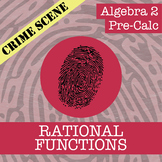 CSI: Algebra 2 & Pre-Calc - Rational Functions - Distance Learning Compatible