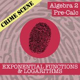 CSI: Algebra 2 & Pre-Calc - Exponential & Log Functions - Distance Learning
