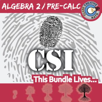 Precalculus teaching resources lesson plans teachers pay teachers csi algebra 2 pre calculus curriculum bundle 9 crime scene investigations fandeluxe Choice Image