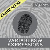 CSI: Algebra -- Unit 1 -- Variables & Expressions -- Crime Scene