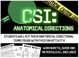 CSI: Anatomical Directions- Fun Activity to Practice Anato