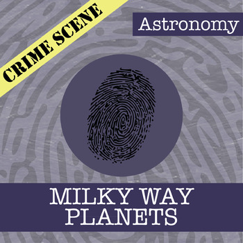 CSI: Astronomy - Milky Way Planets - Identifying Fake News Activity