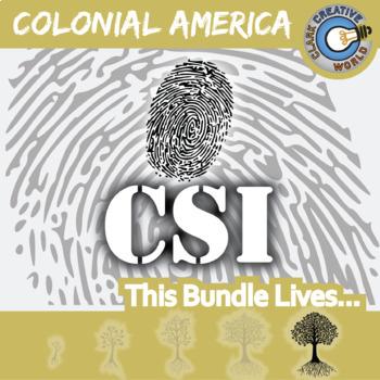 CSI: COLONIAL AMERICAN HISTORY CURRICULUM BUNDLE - Fake News Activities