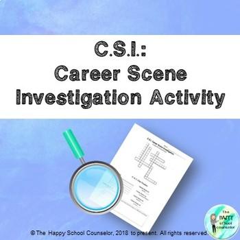 C.S.I. Career Scene Investigation Activity