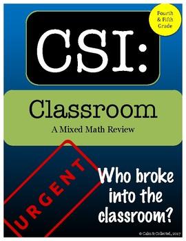 CSI: Classroom--A Mixed Math Review