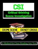 CSI (Critical thinking) Scene Investigation - Close readin