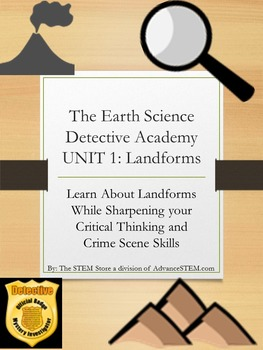 CSI Detective Unit: Learn about Landforms through Mystery