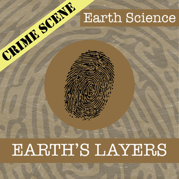 CSI: Earth Science - The Earth's Layers - Identifying Fake News Activity