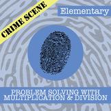 CSI: Elementary - Problem Solving w/Multiplication & Divis