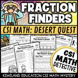 CSI Finding Fractions Help!- The Desert Quest (A Math Murder Mystery)
