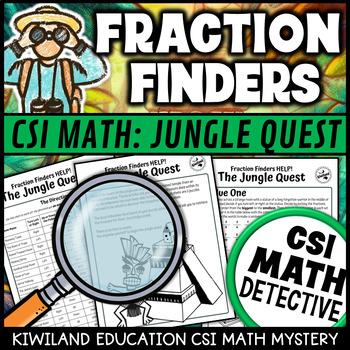 CSI Finding Fractions Help!- The Jungle Quest (A Math Murder Mystery)