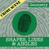CSI: Geometry -- Unit 1 -- Shapes, Lines & Angles