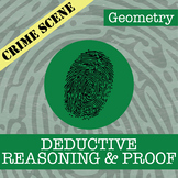 CSI: Geometry -- Reasoning & Proof -- Distance Learning Compatible