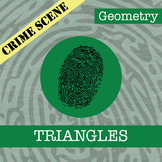 CSI: Geometry -- Unit 3 -- Triangles