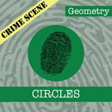 CSI: Geometry -- Unit 6 -- Circles