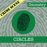 CSI: Geometry -- Circles -- Distance Learning Compatible