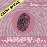CSI: Independent & Dependent Clauses (D.C. Theme) - Distan