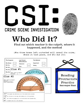 CSI Investigation: Who Did It? (Reading Protractors Scavenger Hunt)