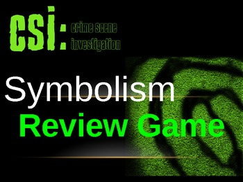 CSI Literary Symbolism Review Game with Handout