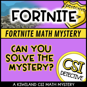 CSI Math Murder Mystery - Fortnite Edition