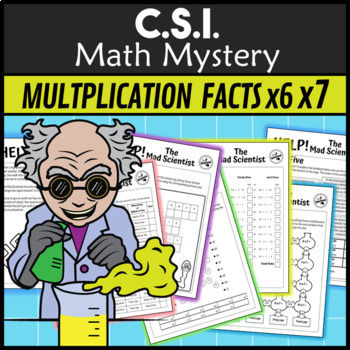 CSI Math Murder Mystery - HELP! The Mad Scientist #3 (x6 and x7 times tables)
