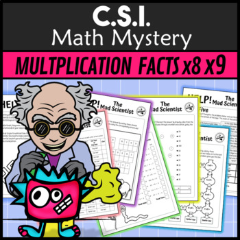CSI Math Murder Mystery - HELP! The Mad Scientist #4 (x8 and x9 times tables)