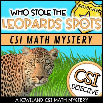 CSI: Math Murder Mystery Who Stole the Leopards Spots Grade 3