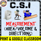 CSI Measurement Activity : Area, Volume, Cardinal Directions - Who done it?