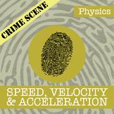 CSI: Speed, Velocity & Acceleration - Fake News - Distance