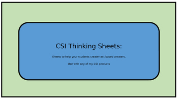 CSI Thinking Sheets