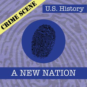 CSI: U.S. History - A New Nation - Identifying Fake News Activity