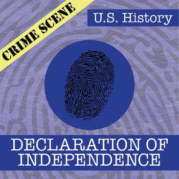 CSI: U.S. History - Declaration of Independence - Identifying Fake News Activity