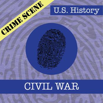 CSI: U.S. History - The Civil War - Fake News Activity