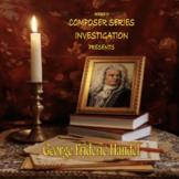 CSI - Who is George Frideric Handel Powerpoint/Activity Sh